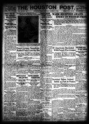 Primary view of object titled 'The Houston Post. (Houston, Tex.), Vol. 33, No. 341, Ed. 1 Monday, March 11, 1918'.