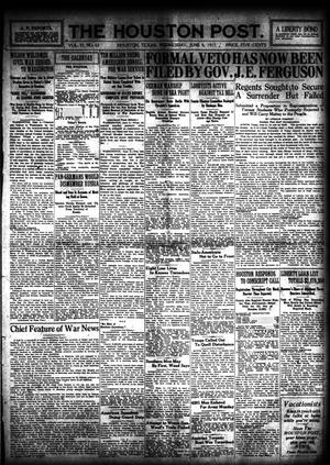 Primary view of object titled 'The Houston Post. (Houston, Tex.), Vol. 33, No. 63, Ed. 1 Wednesday, June 6, 1917'.