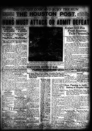 Primary view of object titled 'The Houston Post. (Houston, Tex.), Vol. 34, No. 29, Ed. 1 Friday, May 3, 1918'.
