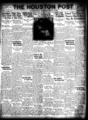 Primary view of object titled 'The Houston Post. (Houston, Tex.), Vol. 37, No. 359, Ed. 1 Wednesday, March 29, 1922'.
