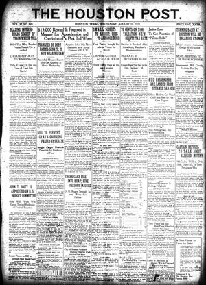 Primary view of object titled 'The Houston Post. (Houston, Tex.), Vol. 37, No. 128, Ed. 1 Wednesday, August 10, 1921'.