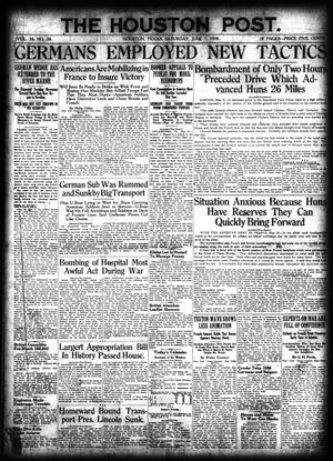 Primary view of object titled 'The Houston Post. (Houston, Tex.), Vol. 34, No. 58, Ed. 1 Saturday, June 1, 1918'.
