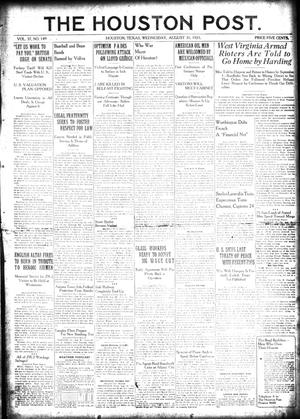 Primary view of object titled 'The Houston Post. (Houston, Tex.), Vol. 37, No. 149, Ed. 1 Wednesday, August 31, 1921'.