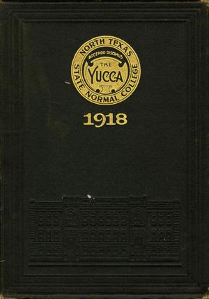 Primary view of object titled 'The Yucca, Yearbook of North Texas State Normal School, 1918'.