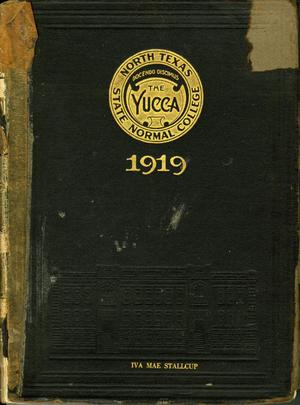Primary view of object titled 'The Yucca, Yearbook of North Texas State Normal School, 1919'.