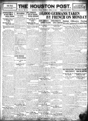 Primary view of object titled 'The Houston Post. (Houston, Tex.), Vol. 32, No. 13, Ed. 1 Tuesday, April 17, 1917'.
