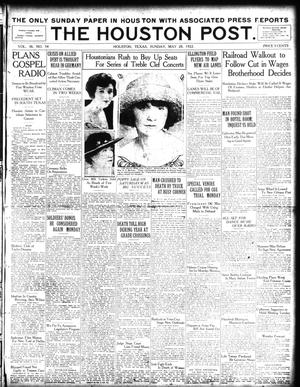 Primary view of object titled 'The Houston Post. (Houston, Tex.), Vol. 38, No. 54, Ed. 1 Sunday, May 28, 1922'.
