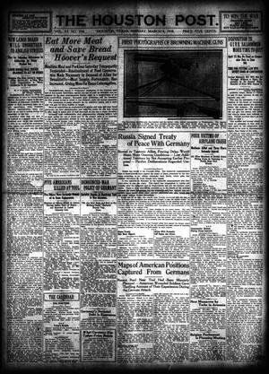 Primary view of object titled 'The Houston Post. (Houston, Tex.), Vol. 33, No. 334, Ed. 1 Monday, March 4, 1918'.