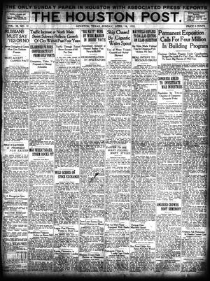 Primary view of object titled 'The Houston Post. (Houston, Tex.), Vol. 38, No. 12, Ed. 1 Sunday, April 16, 1922'.
