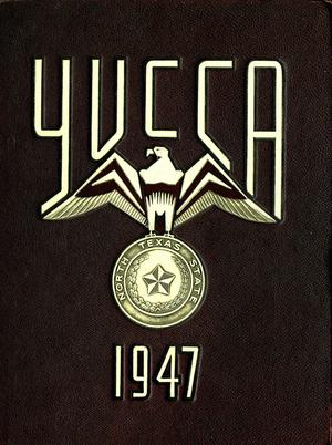 Primary view of object titled 'The Yucca, Yearbook of North Texas State Teacher's College, 1947'.