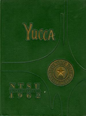Primary view of object titled 'The Yucca, Yearbook of North Texas State University, 1962'.