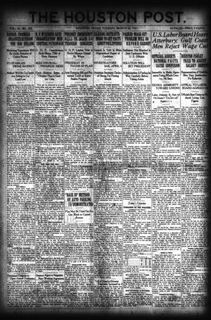 Primary view of object titled 'The Houston Post. (Houston, Tex.), Vol. 36, No. 353, Ed. 1 Tuesday, March 22, 1921'.