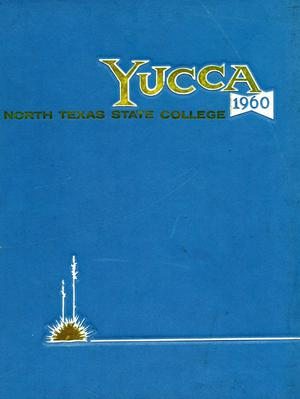 The Yucca, Yearbook of North Texas State College, 1960