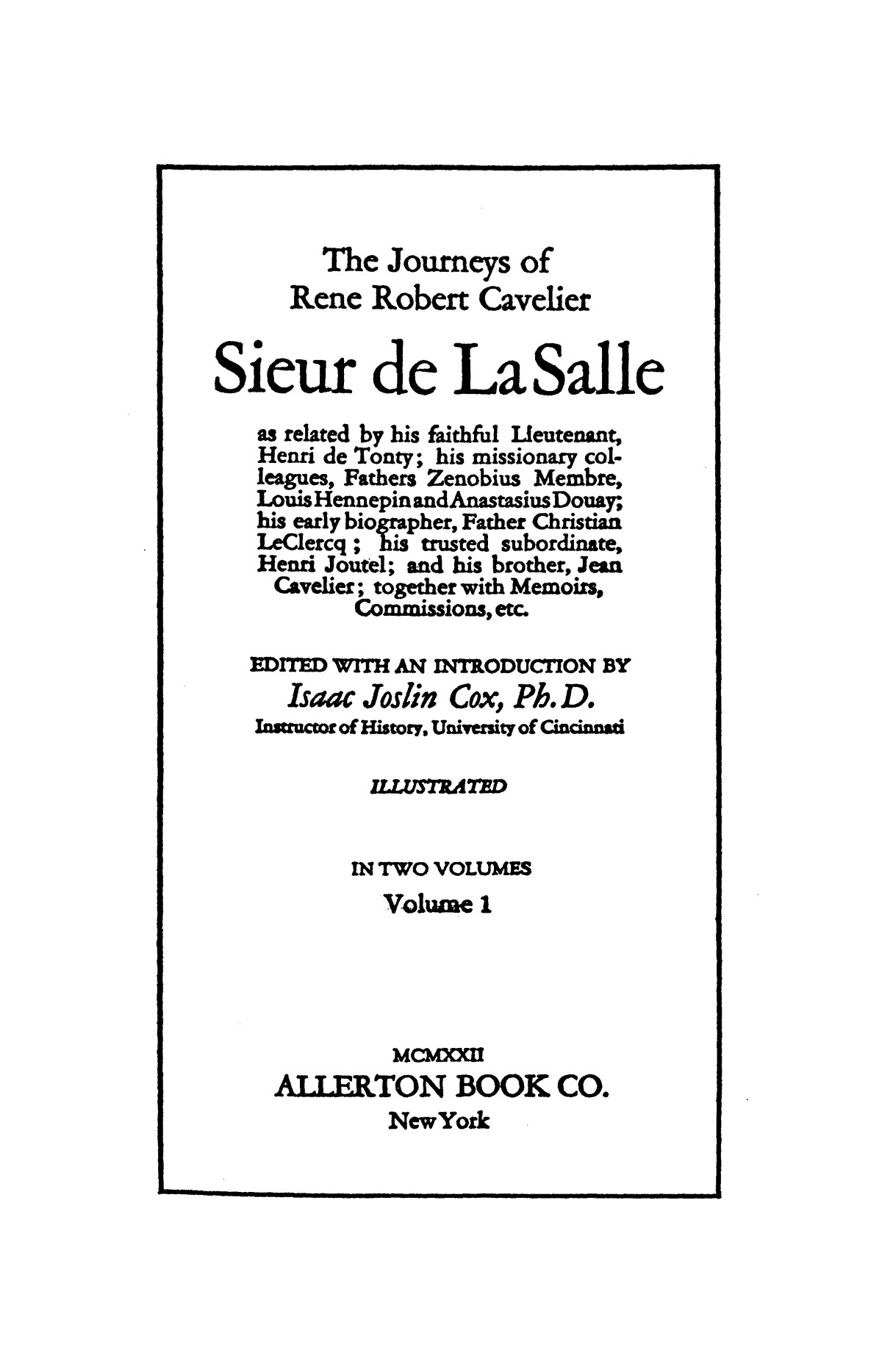 The journeys of Rene Robert Cavelier, sieur de La Salle                                                                                                      [Sequence #]: 3 of 330