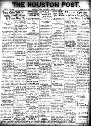 Primary view of object titled 'The Houston Post. (Houston, Tex.), Vol. 37, No. 348, Ed. 1 Saturday, March 18, 1922'.