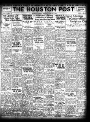 Primary view of object titled 'The Houston Post. (Houston, Tex.), Vol. 38, No. 19, Ed. 1 Sunday, April 23, 1922'.