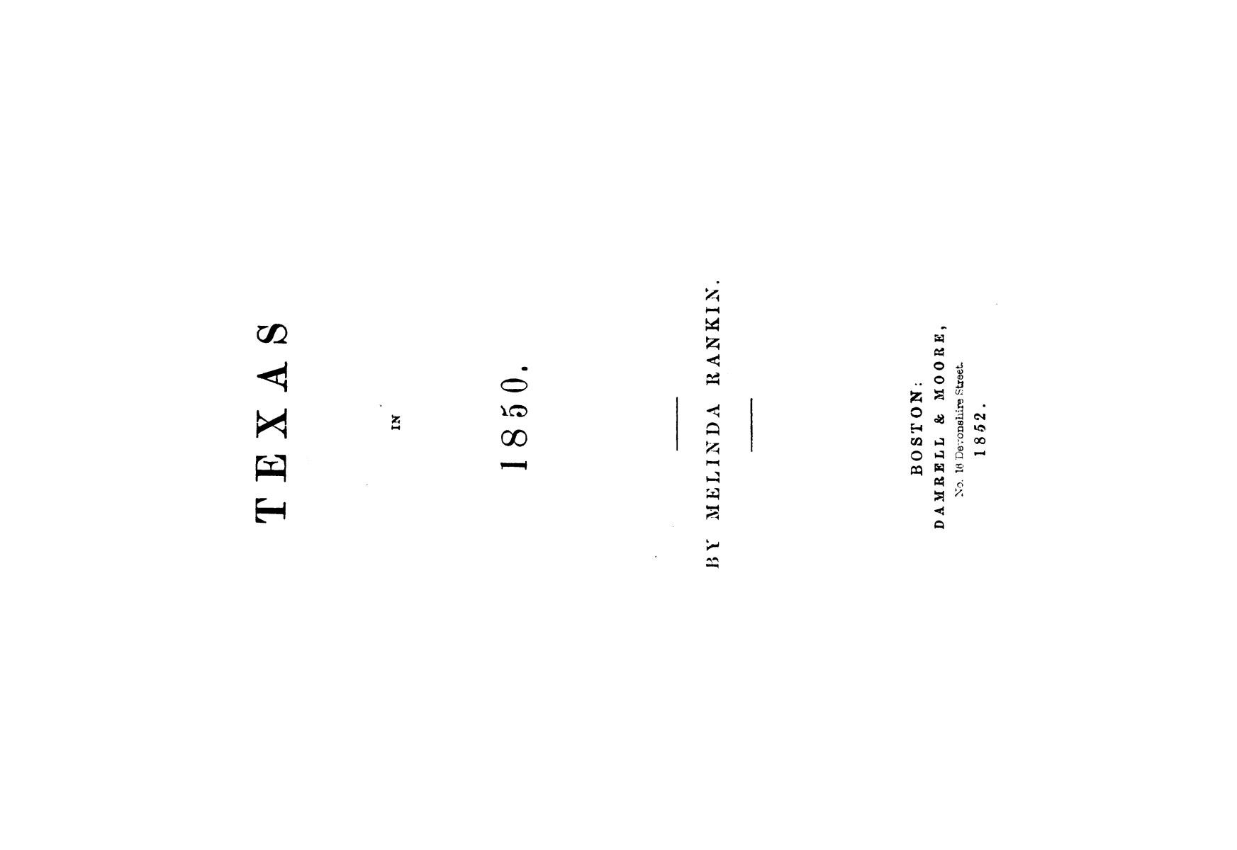 Texas in 1850. By Melinda Rankin.                                                                                                      [Sequence #]: 1 of 196