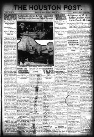 Primary view of object titled 'The Houston Post. (Houston, Tex.), Vol. 37, No. 25, Ed. 1 Friday, April 29, 1921'.