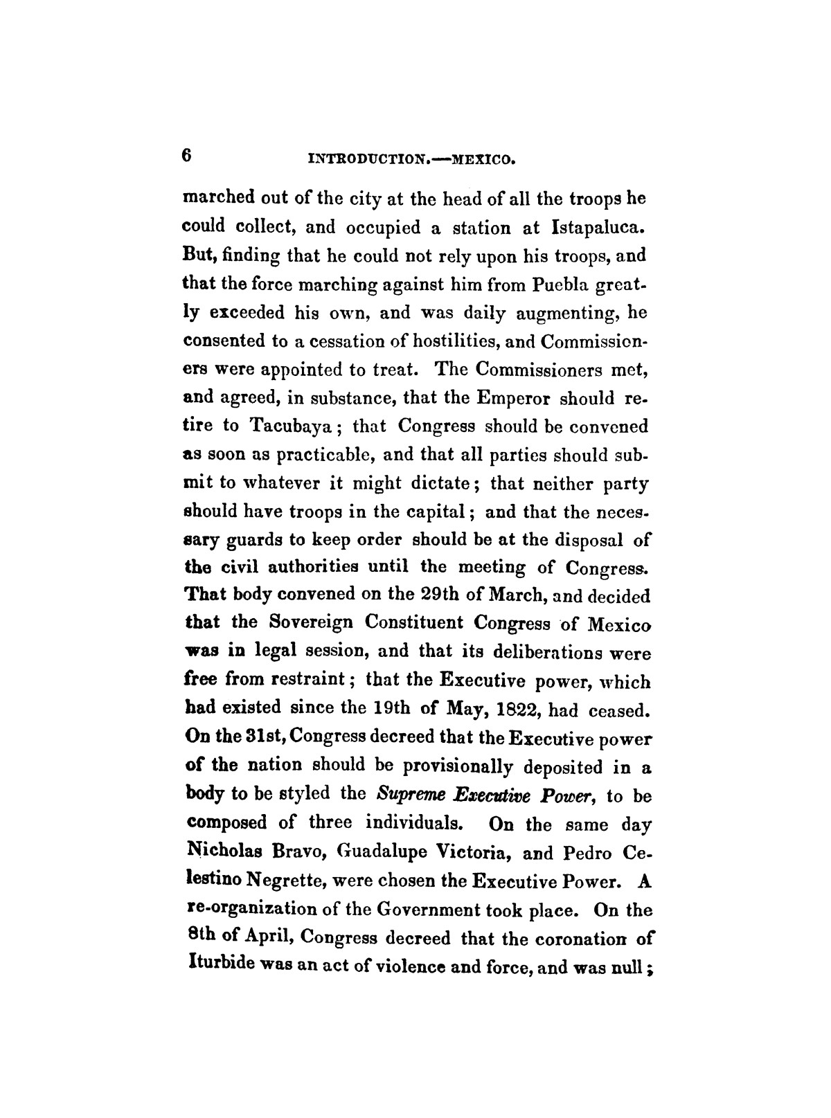 History of the revolution in Texas, particularly of the war of 1835 & '36; together with the latest geographical, topographical, and statistical accounts of the country, from the most authentic sources. Also, an appendix. By the Rev. C. Newell.                                                                                                      [Sequence #]: 18 of 227