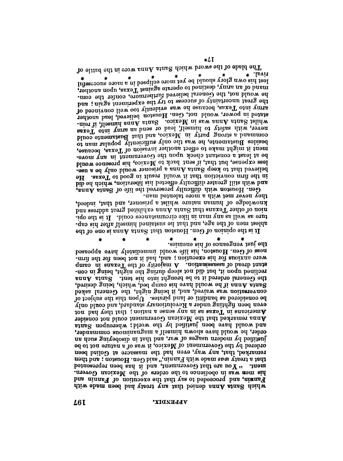 History of the Revolution in Texas, Particularly of the War of 1835 & '36; Together With the Latest Geographical, Topographical, and Statistical Accounts of the Country, From the Most Authentic Sources. Also, an Appendix.                                                                                                      [Sequence #]: 209 of 227