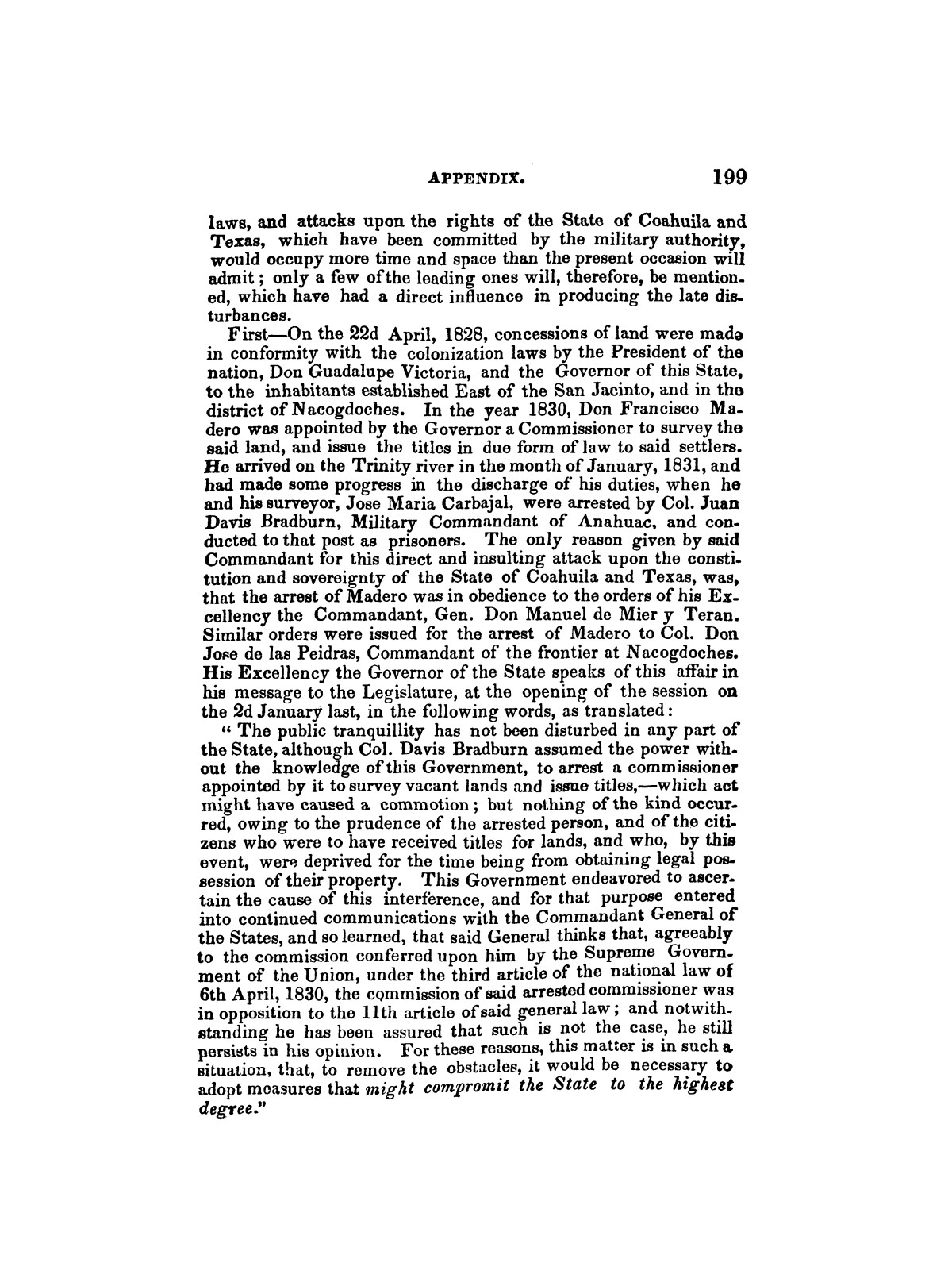 History of the Revolution in Texas, Particularly of the War of 1835 & '36; Together With the Latest Geographical, Topographical, and Statistical Accounts of the Country, From the Most Authentic Sources. Also, an Appendix.                                                                                                      [Sequence #]: 211 of 227