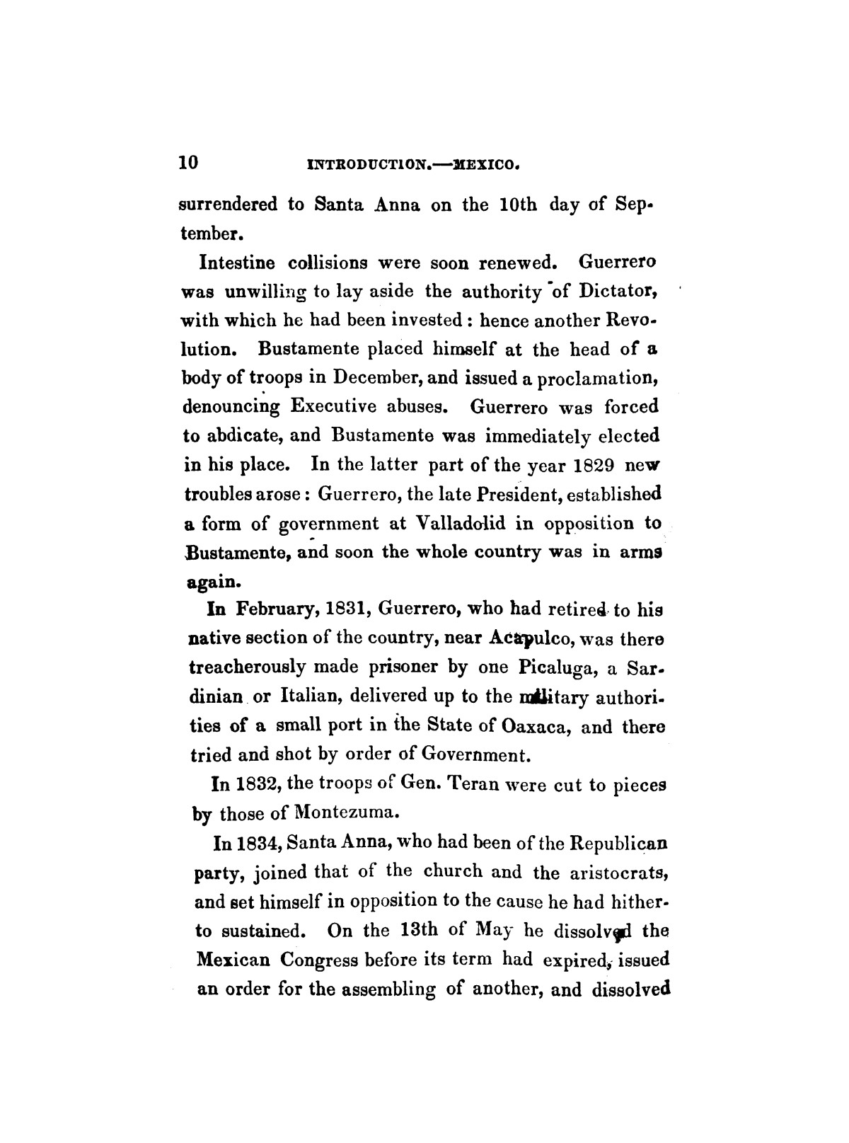 History of the revolution in Texas, particularly of the war of 1835 & '36; together with the latest geographical, topographical, and statistical accounts of the country, from the most authentic sources. Also, an appendix. By the Rev. C. Newell.                                                                                                      [Sequence #]: 22 of 227