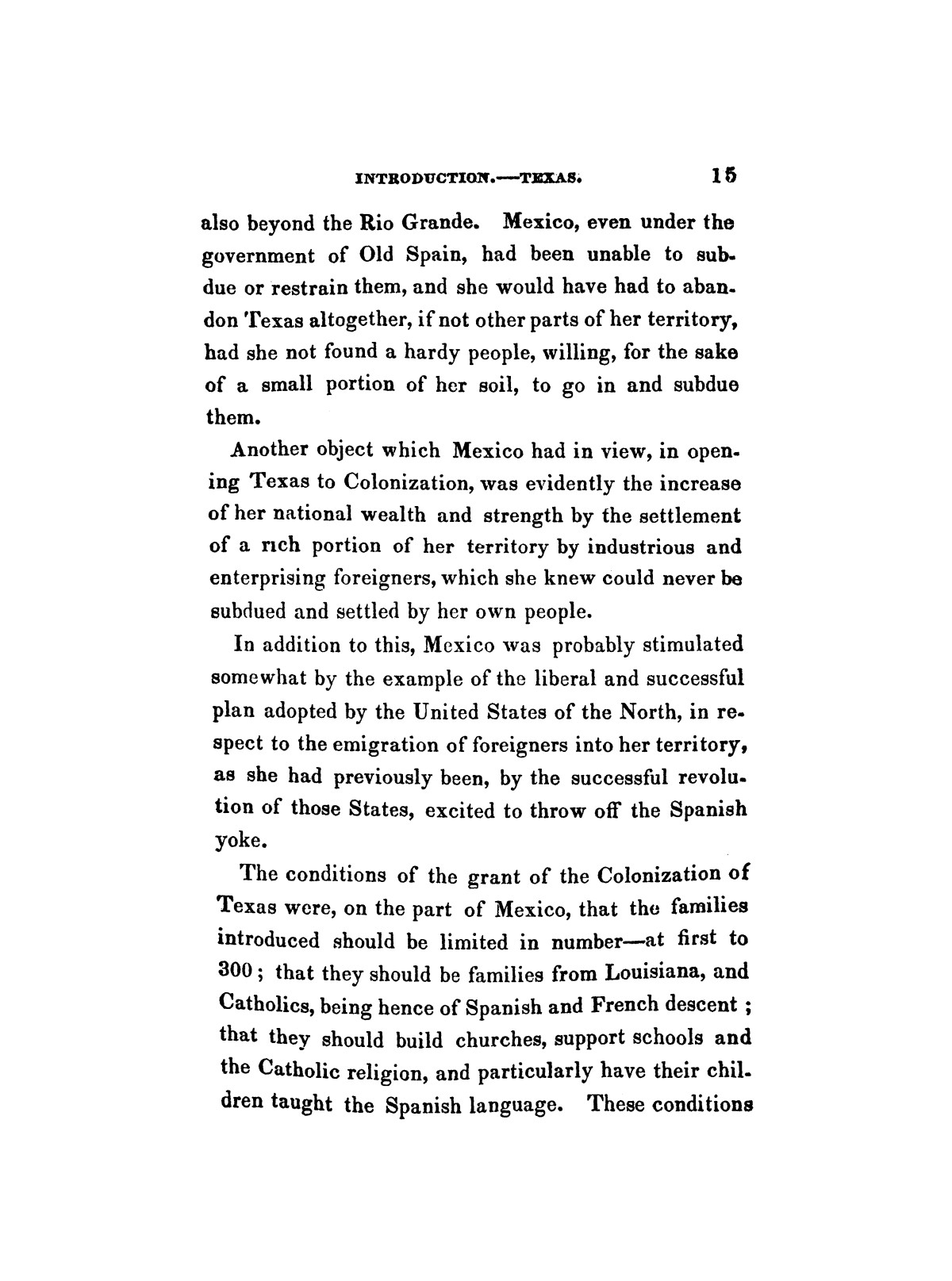 History of the revolution in Texas, particularly of the war of 1835 & '36; together with the latest geographical, topographical, and statistical accounts of the country, from the most authentic sources. Also, an appendix. By the Rev. C. Newell.                                                                                                      [Sequence #]: 27 of 227