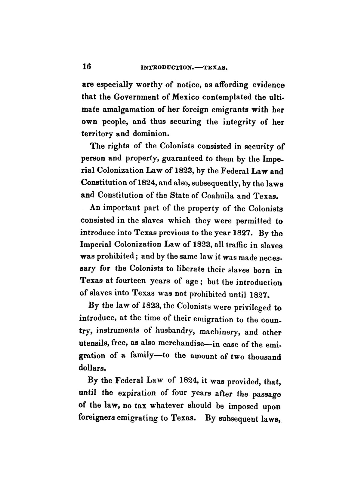 History of the revolution in Texas, particularly of the war of 1835 & '36; together with the latest geographical, topographical, and statistical accounts of the country, from the most authentic sources. Also, an appendix. By the Rev. C. Newell.                                                                                                      [Sequence #]: 28 of 227