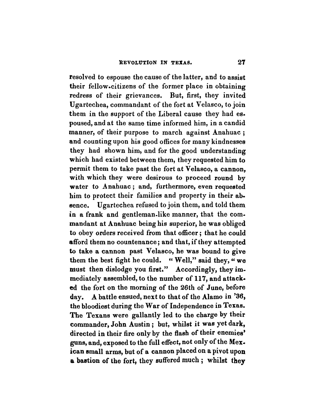 History of the revolution in Texas, particularly of the war of 1835 & '36; together with the latest geographical, topographical, and statistical accounts of the country, from the most authentic sources. Also, an appendix. By the Rev. C. Newell.                                                                                                      [Sequence #]: 39 of 227