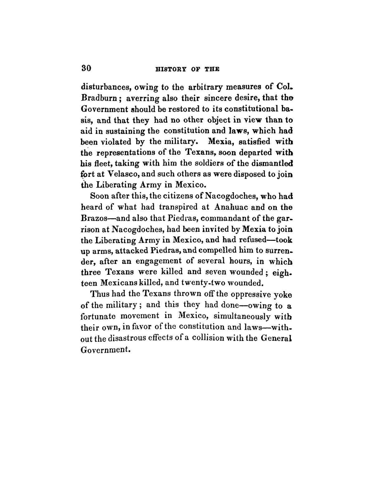 History of the revolution in Texas, particularly of the war of 1835 & '36; together with the latest geographical, topographical, and statistical accounts of the country, from the most authentic sources. Also, an appendix. By the Rev. C. Newell.                                                                                                      [Sequence #]: 42 of 227