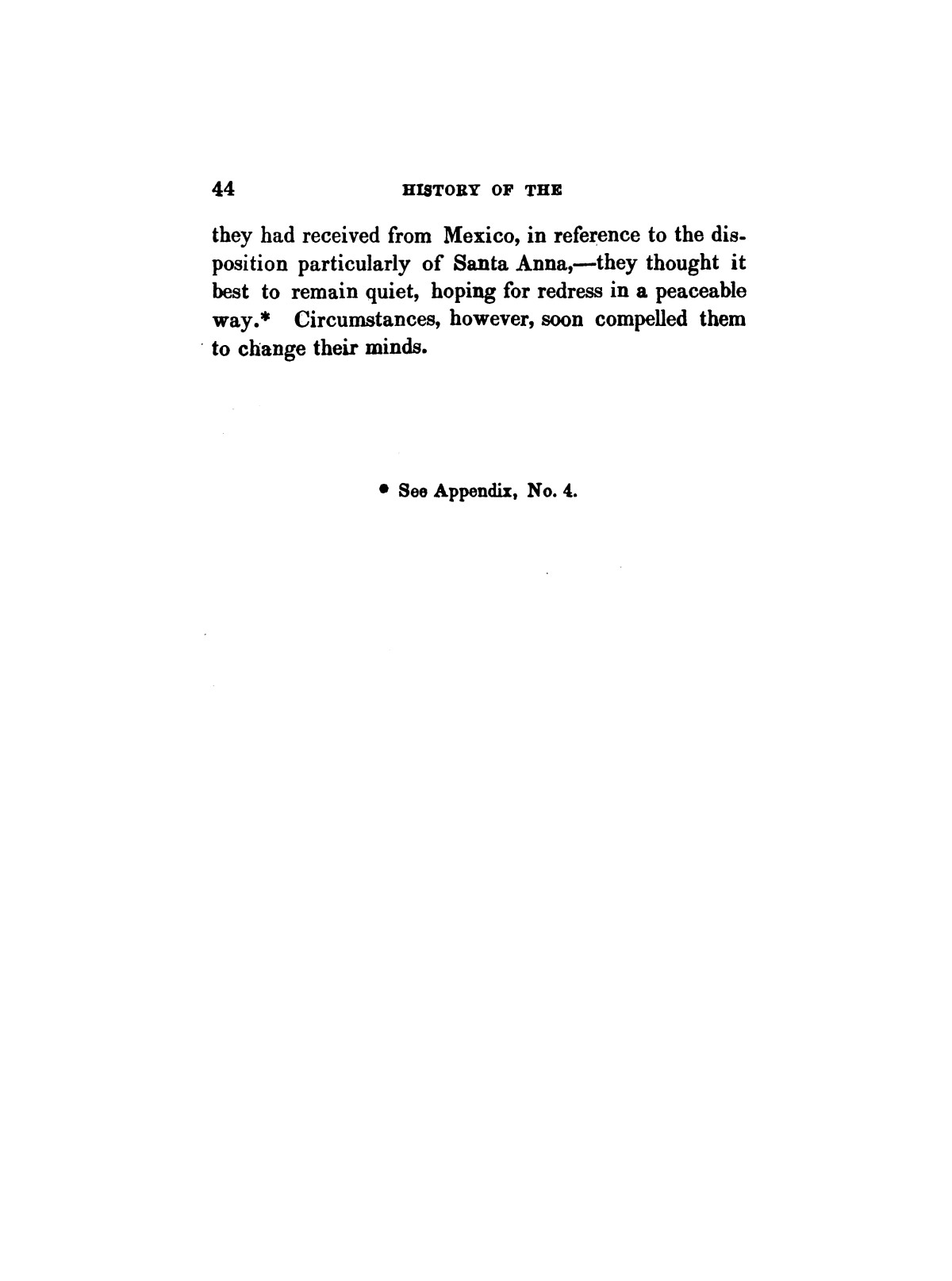 History of the revolution in Texas, particularly of the war of 1835 & '36; together with the latest geographical, topographical, and statistical accounts of the country, from the most authentic sources. Also, an appendix. By the Rev. C. Newell.                                                                                                      [Sequence #]: 56 of 227