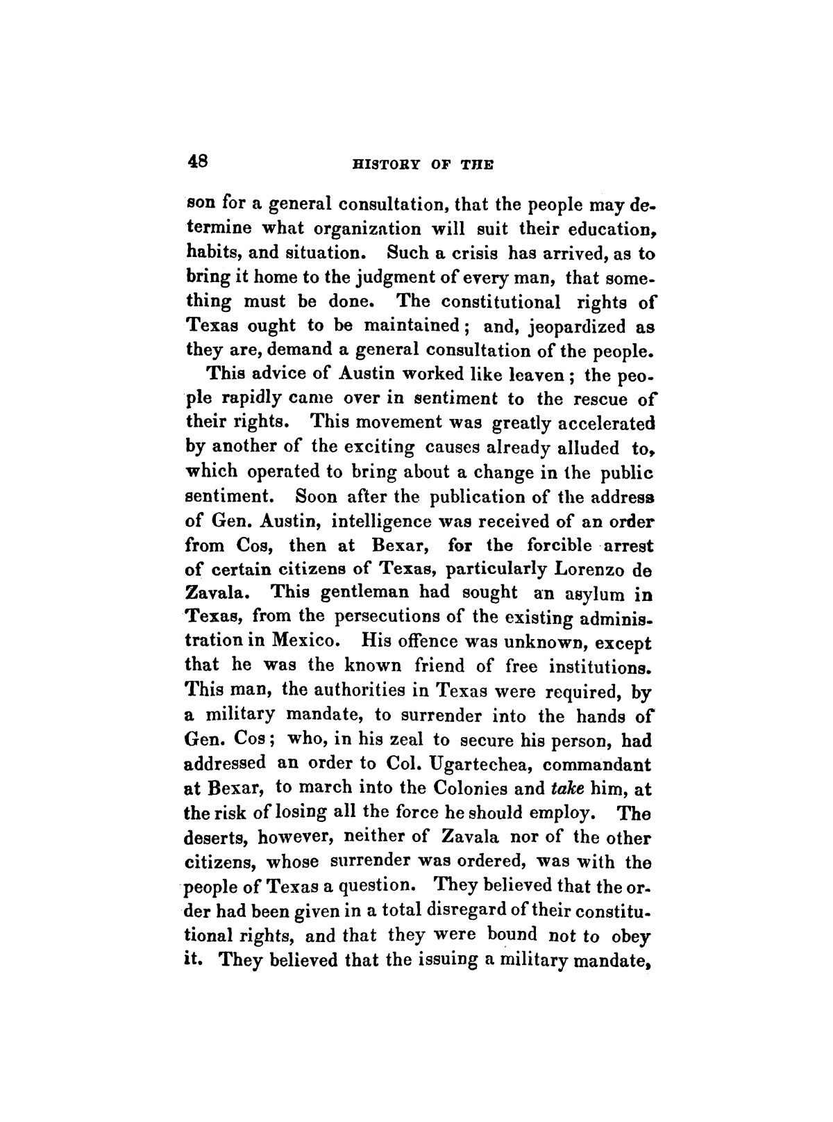 History of the revolution in Texas, particularly of the war of 1835 & '36; together with the latest geographical, topographical, and statistical accounts of the country, from the most authentic sources. Also, an appendix. By the Rev. C. Newell.                                                                                                      [Sequence #]: 60 of 227