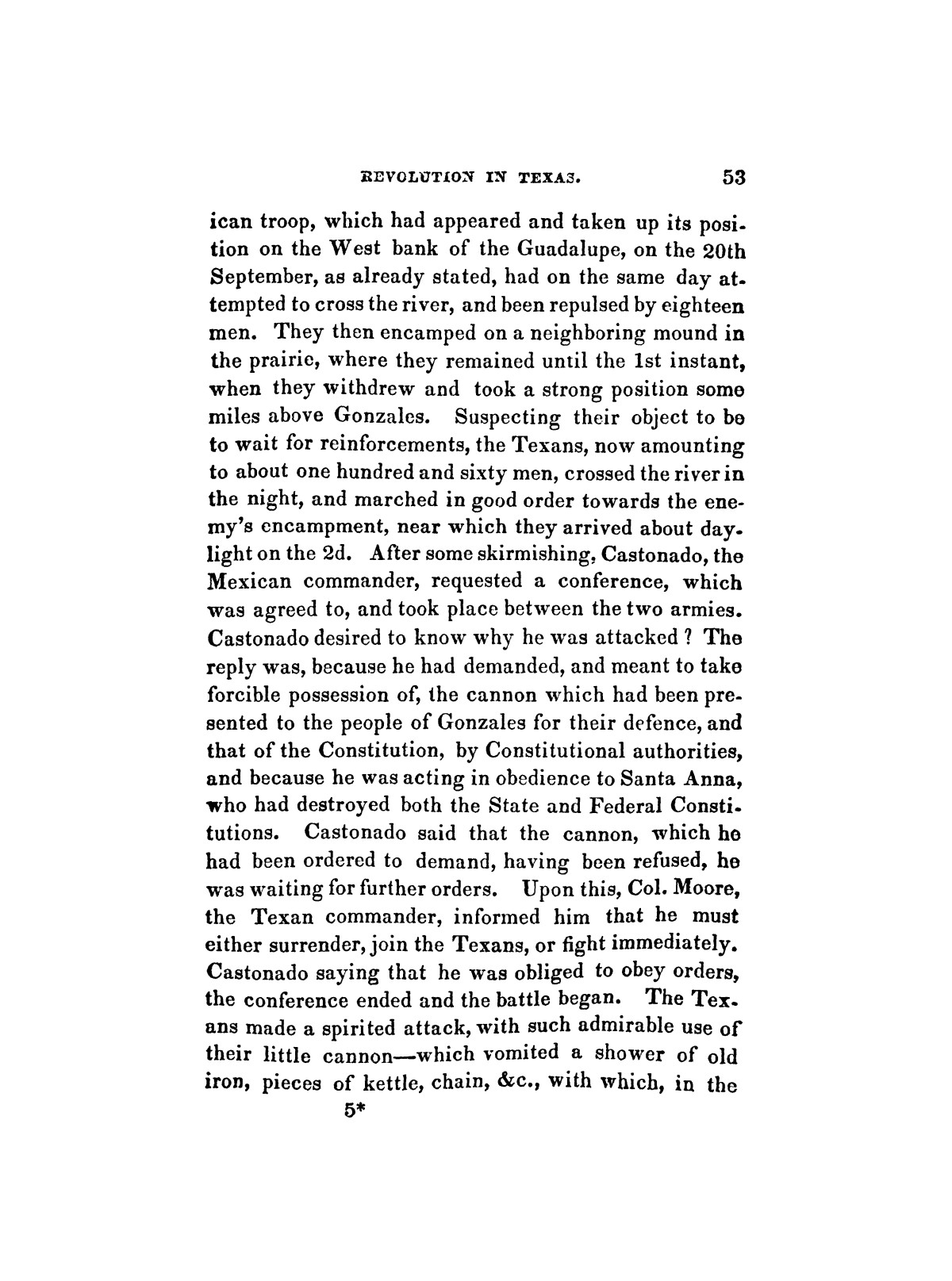 History of the revolution in Texas, particularly of the war of 1835 & '36; together with the latest geographical, topographical, and statistical accounts of the country, from the most authentic sources. Also, an appendix. By the Rev. C. Newell.                                                                                                      [Sequence #]: 65 of 227
