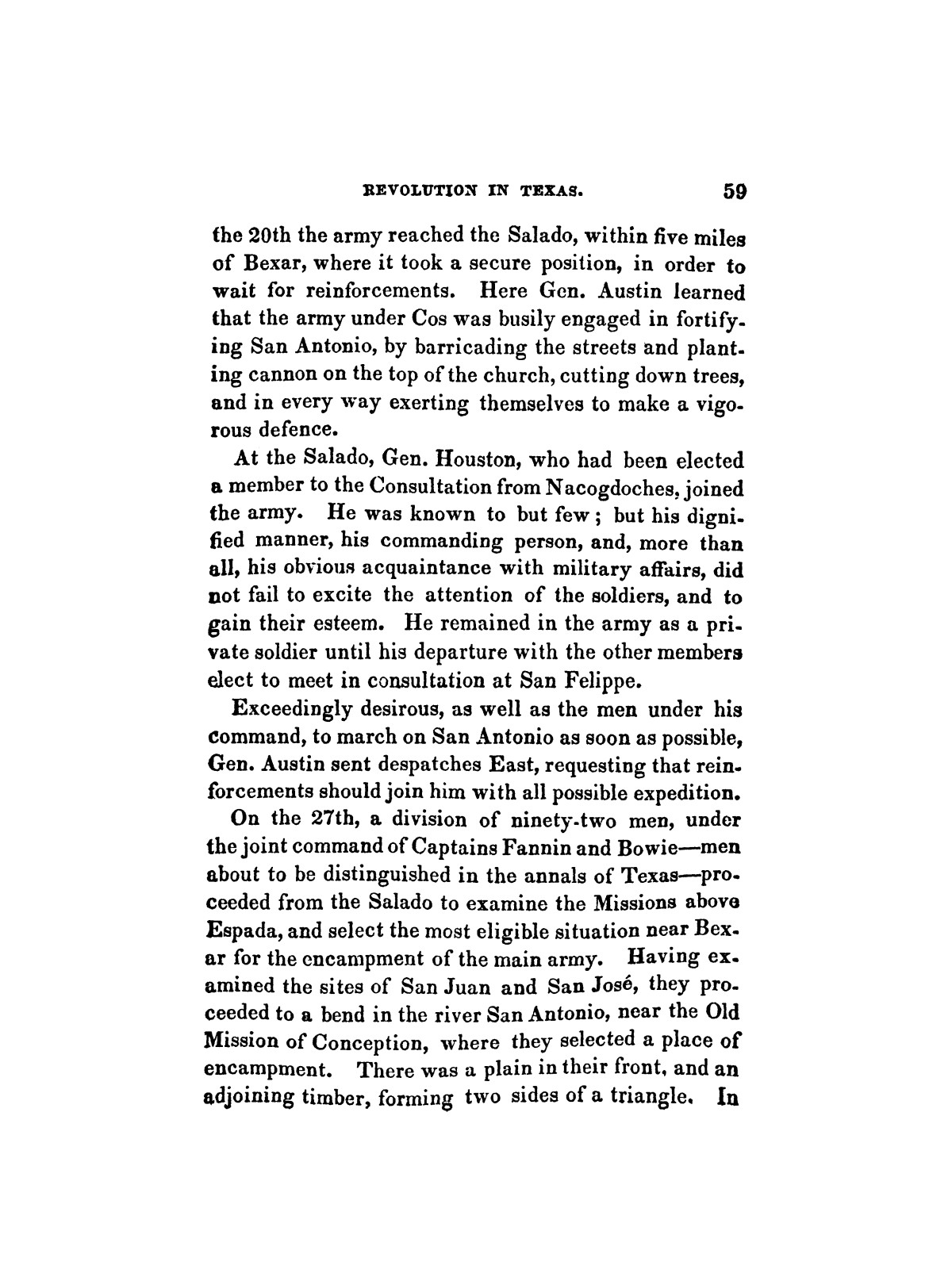History of the revolution in Texas, particularly of the war of 1835 & '36; together with the latest geographical, topographical, and statistical accounts of the country, from the most authentic sources. Also, an appendix. By the Rev. C. Newell.                                                                                                      [Sequence #]: 71 of 227