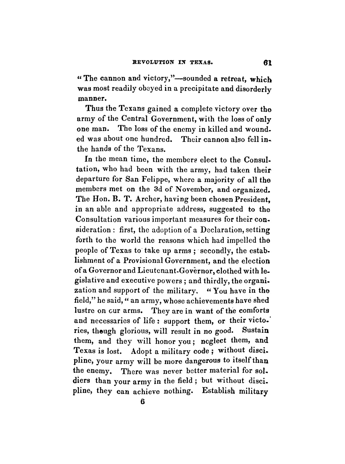History of the revolution in Texas, particularly of the war of 1835 & '36; together with the latest geographical, topographical, and statistical accounts of the country, from the most authentic sources. Also, an appendix. By the Rev. C. Newell.                                                                                                      [Sequence #]: 73 of 227