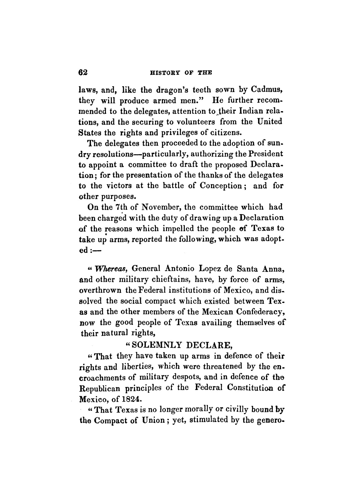 History of the revolution in Texas, particularly of the war of 1835 & '36; together with the latest geographical, topographical, and statistical accounts of the country, from the most authentic sources. Also, an appendix. By the Rev. C. Newell.                                                                                                      [Sequence #]: 74 of 227