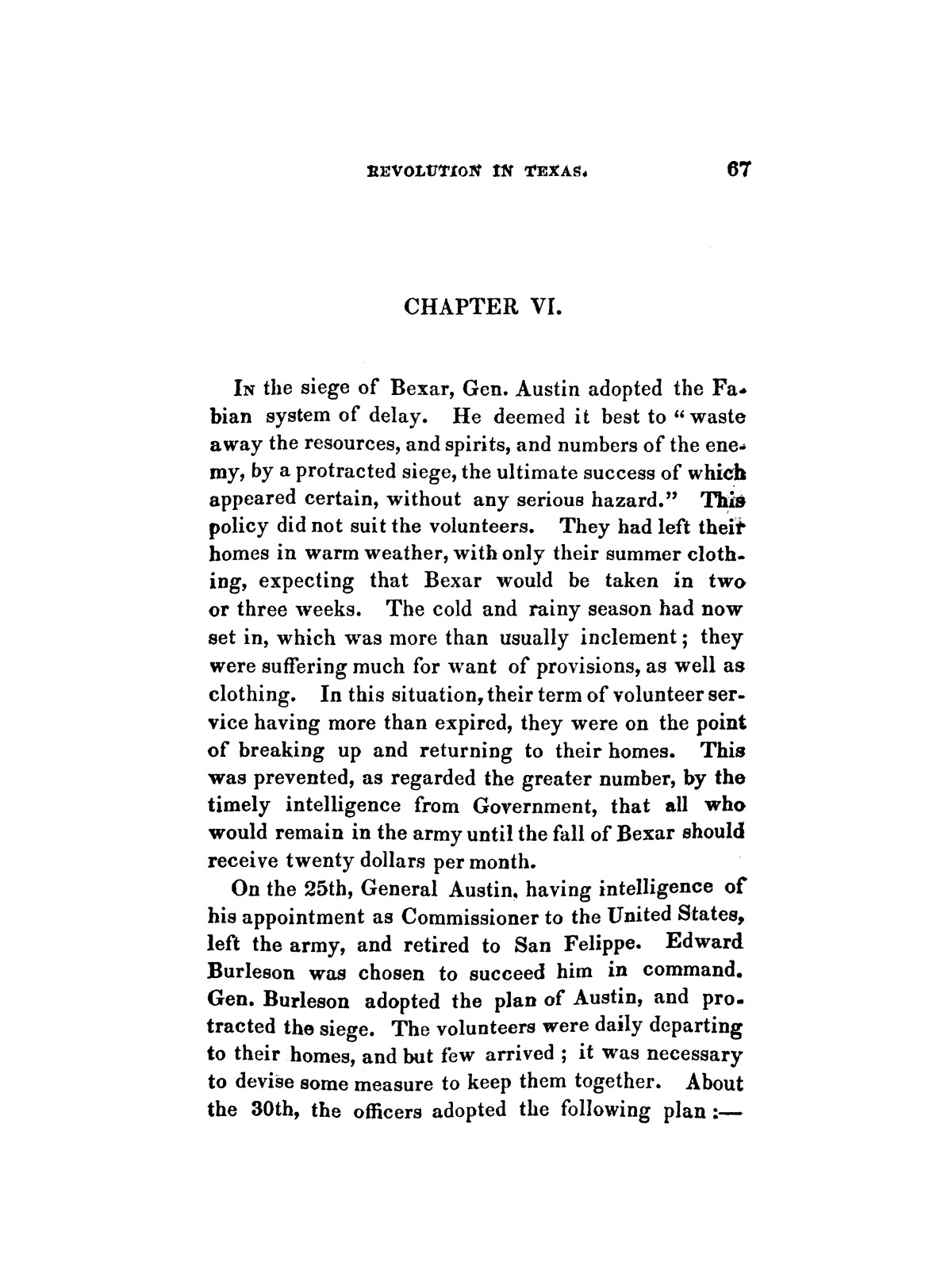 History of the revolution in Texas, particularly of the war of 1835 & '36; together with the latest geographical, topographical, and statistical accounts of the country, from the most authentic sources. Also, an appendix. By the Rev. C. Newell.                                                                                                      [Sequence #]: 79 of 227