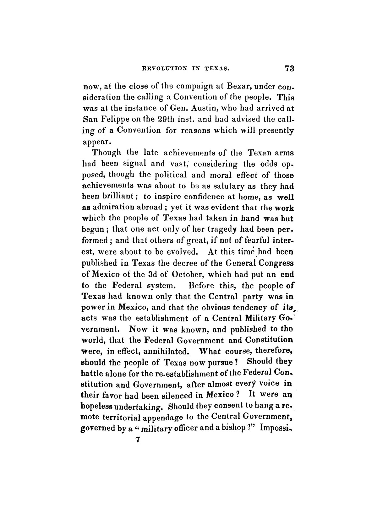 History of the revolution in Texas, particularly of the war of 1835 & '36; together with the latest geographical, topographical, and statistical accounts of the country, from the most authentic sources. Also, an appendix. By the Rev. C. Newell.                                                                                                      [Sequence #]: 85 of 227