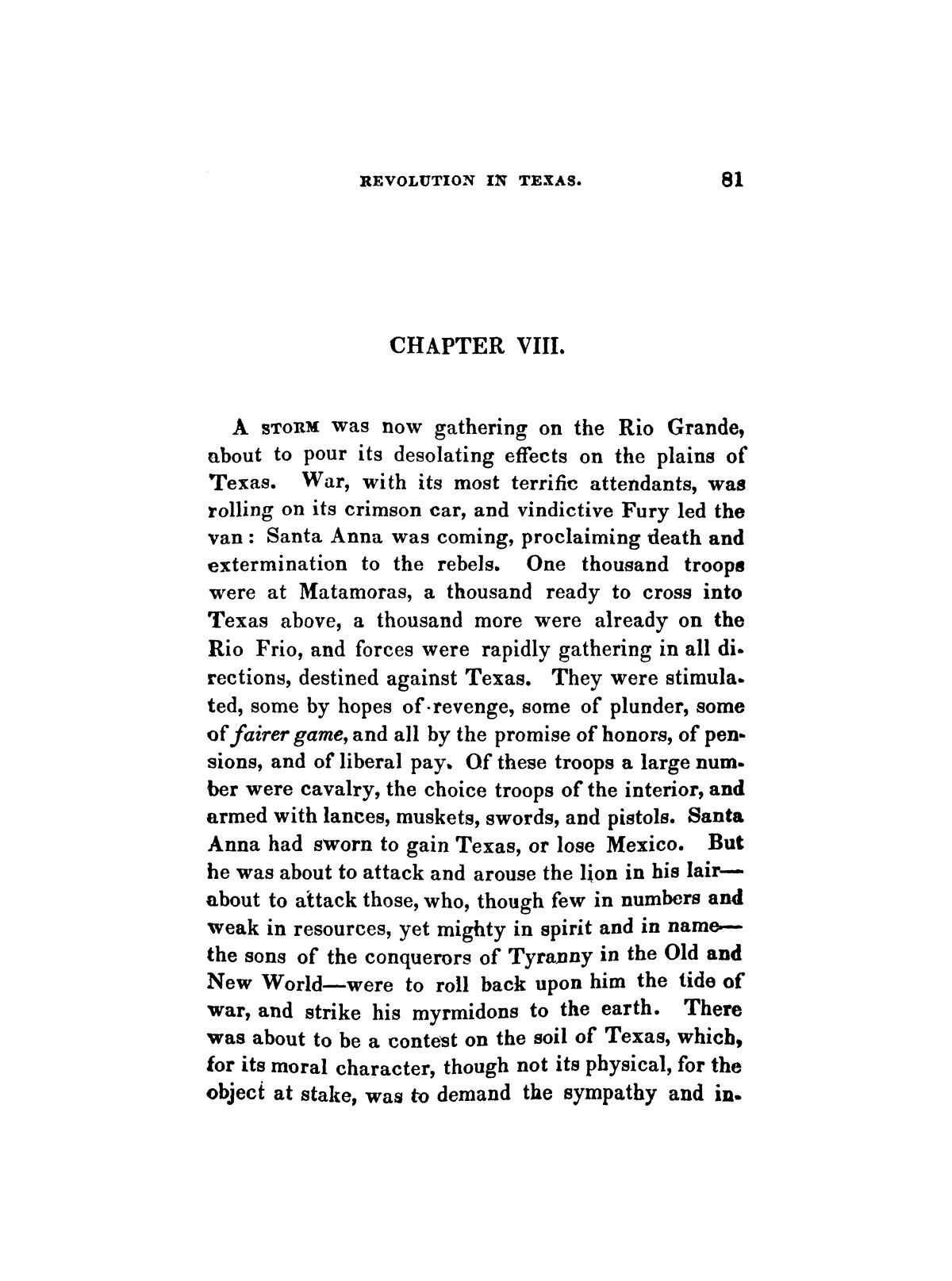 History of the revolution in Texas, particularly of the war of 1835 & '36; together with the latest geographical, topographical, and statistical accounts of the country, from the most authentic sources. Also, an appendix. By the Rev. C. Newell.                                                                                                      [Sequence #]: 93 of 227