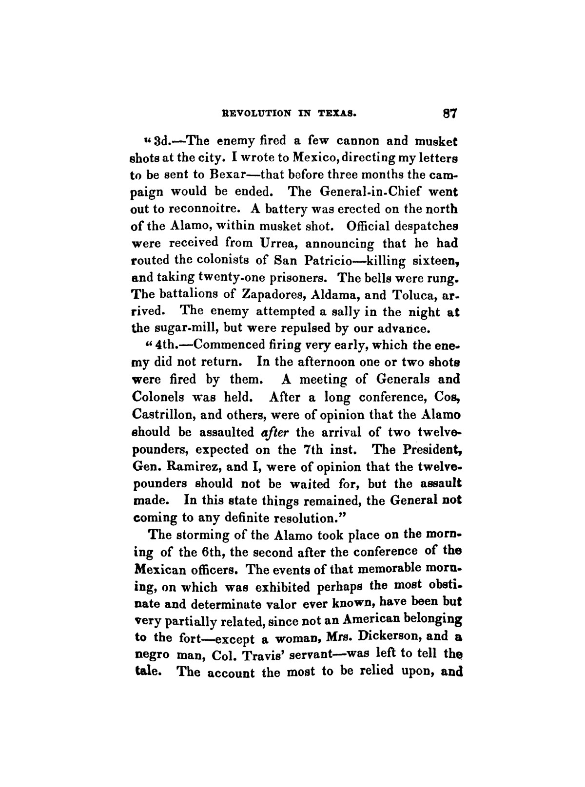 History of the revolution in Texas, particularly of the war of 1835 & '36; together with the latest geographical, topographical, and statistical accounts of the country, from the most authentic sources. Also, an appendix. By the Rev. C. Newell.                                                                                                      [Sequence #]: 99 of 227