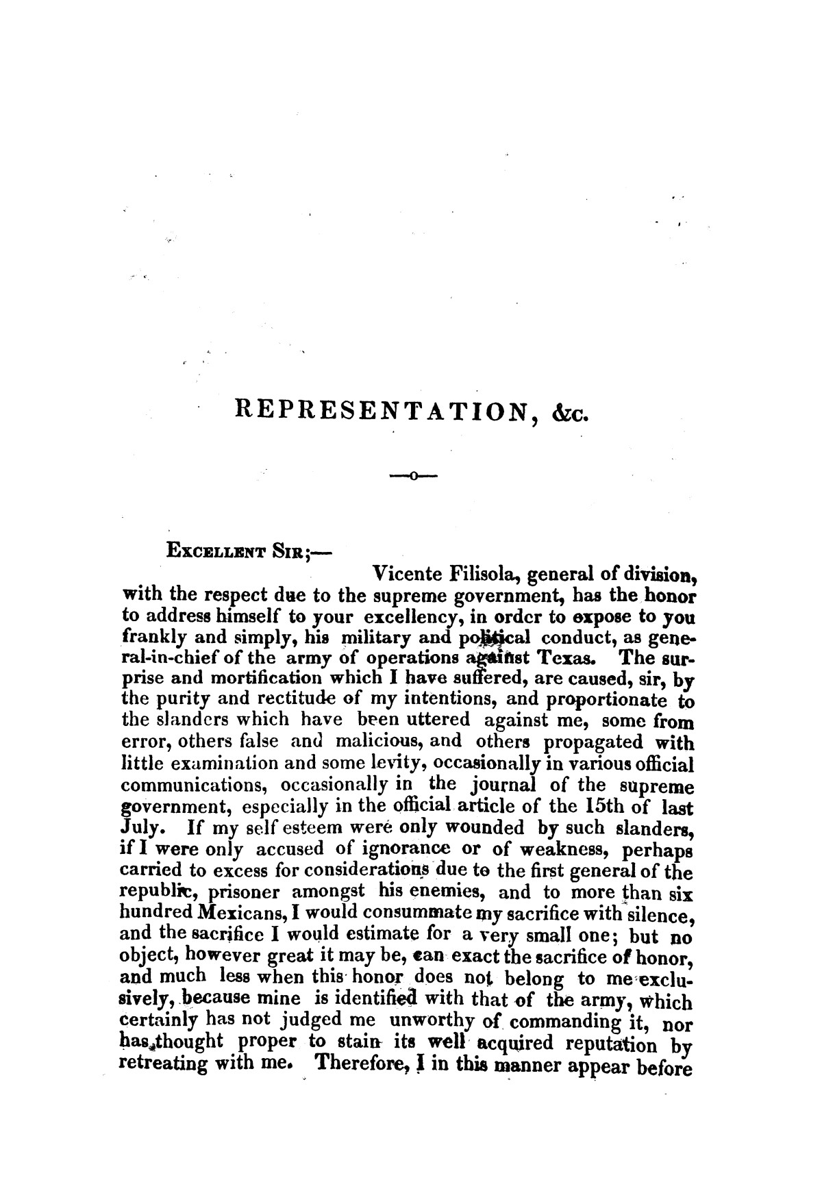 Evacuation of Texas : translation of the Representation addressed to the supreme government / by Vicente Filisola, in defence of his honor, and explanation of his operations as commander-in-chief of the army against Texas.                                                                                                      [Sequence #]: 6 of 72