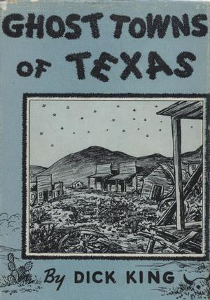 Primary view of object titled 'Ghost Towns of Texas'.