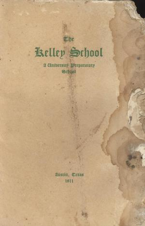 Primary view of object titled 'Catalogue of The Kelley School, 1910-1911'.