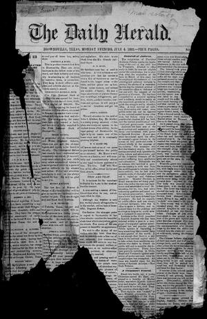 Primary view of object titled 'The Daily Herald (Brownsville, Tex.), Vol. 1, No. 1, Ed. 1, Monday, July 4, 1892'.