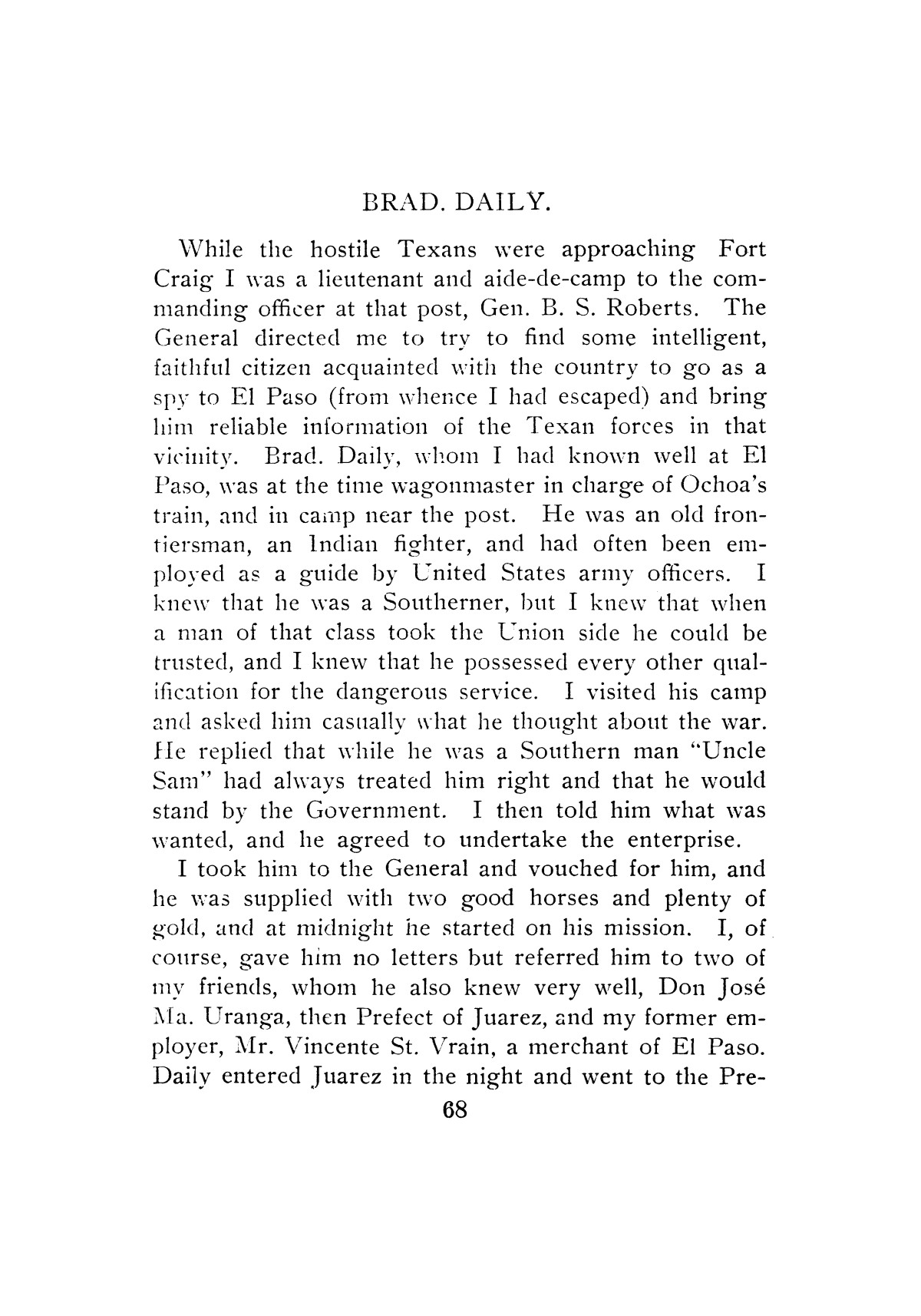 Forty years at El Paso, 1858-1898; recollections of war, politics, adventure, events, narratives, sketches, etc., by W. W. Mills.                                                                                                      [Sequence #]: 65 of 163