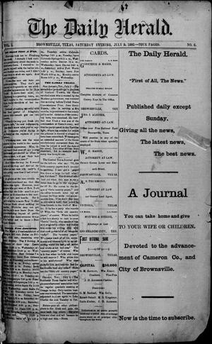 Primary view of object titled 'The Daily Herald (Brownsville, Tex.), Vol. 1, No. 6, Ed. 1, Saturday, July 9, 1892'.