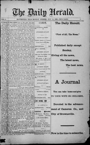 Primary view of object titled 'The Daily Herald (Brownsville, Tex.), Vol. 1, No. 7, Ed. 1, Monday, July 11, 1892'.