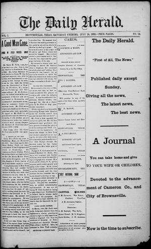 Primary view of object titled 'The Daily Herald (Brownsville, Tex.), Vol. 1, No. 12, Ed. 1, Saturday, July 16, 1892'.