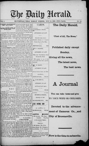 Primary view of object titled 'The Daily Herald (Brownsville, Tex.), Vol. 1, No. 13, Ed. 1, Monday, July 18, 1892'.