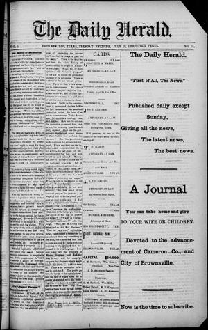 Primary view of object titled 'The Daily Herald (Brownsville, Tex.), Vol. 1, No. 14, Ed. 1, Tuesday, July 19, 1892'.